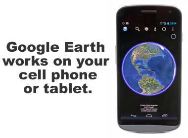 Google Earth works on your cell phone