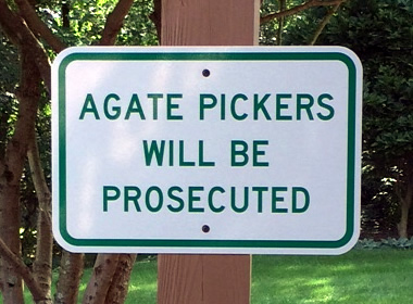 agate pickers will be prosecuted sign