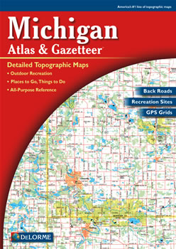 Michigan DeLorme Atlas Road Maps Topography And More - Road map of michigan