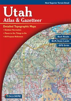 Utah DeLorme Atlas: Road Maps, Topography and More!