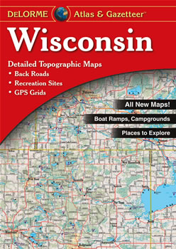 Wisconsin DeLorme Atlas Road Maps Topography and More
