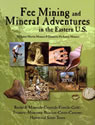 Fee Mining and Mineral Adventures in the Eastern U.S.