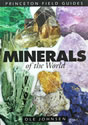 Minerals of the World - Princeton Field Guides