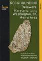 Rockhounding Delaware, Maryland, and the Washington, DC Metro Area