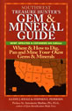Southwest Treasure Hunters Gem and Mineral Guide