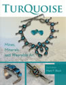 Turquoise: Mines, Minerals and Wearable Art
