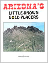 Arizona's Little Known Gold Placers