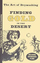 AThe Art of Drywashing - Finding Gold in the Desert